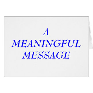 MEANINGFUL MESSAGE:  INCARCERATION 1 NOTE CARD