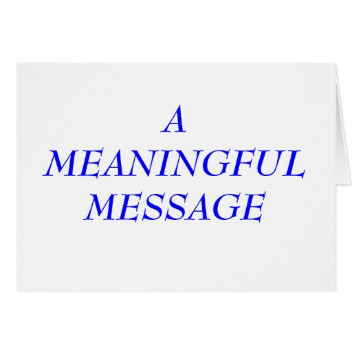 MEANINGFUL MESSAGE:  INCARCERATION 2A GREETING CARDS