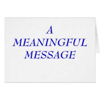 MEANINGFUL MESSAGE:  INCARCERATION 8A NOTE CARD