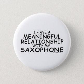 Meaningful Relationship Saxophone 6 Cm Round Badge