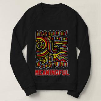 """""""Meaningful"""" Women's American Apparel Sweatshirt"""