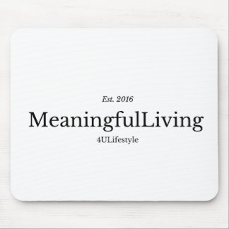 MeaningfulLiving Brand red sentence logo Mouse Pad