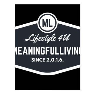 MeaningfulLiving sign logo Postcard