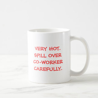 Meant to be spilled on your co-worker basic white mug