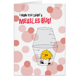 Measles Get Well Trapped Bug in Medicine Cups Greeting Card