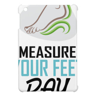 Measure Your Feet Day - Appreciation Day Case For The iPad Mini