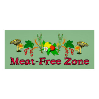 Meat-Free Zone Posters