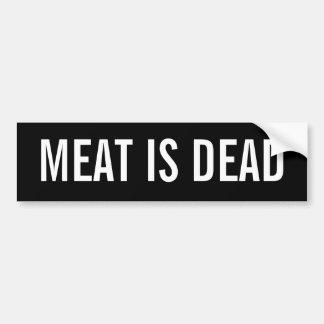 Meat is Dead Car Bumper Sticker