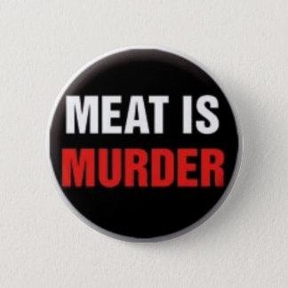 Meat is murder 6 cm round badge