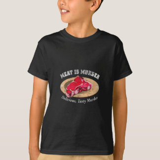 Meat Is Murder - Delicious, Tasty Murder T-Shirt