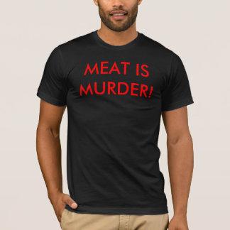 Meat is Murder! T-Shirt