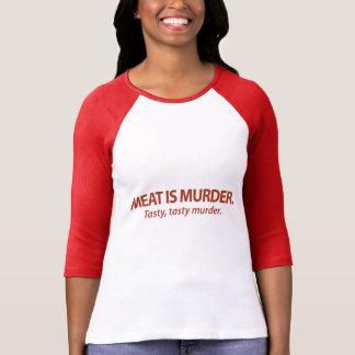 Meat is Murder...Tasty, tasty murder. Tee Shirt
