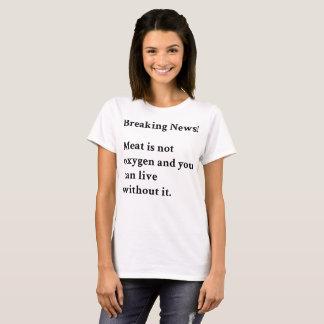Meat is Not Oxygen T-Shirt