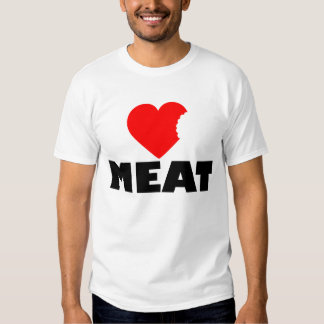 Meat Tee Shirts
