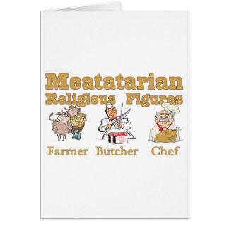 Meatatarian Religious Figures Greeting Card
