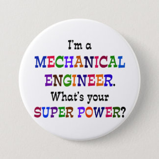 Mechanical Engineer, Super Power 7.5 Cm Round Badge