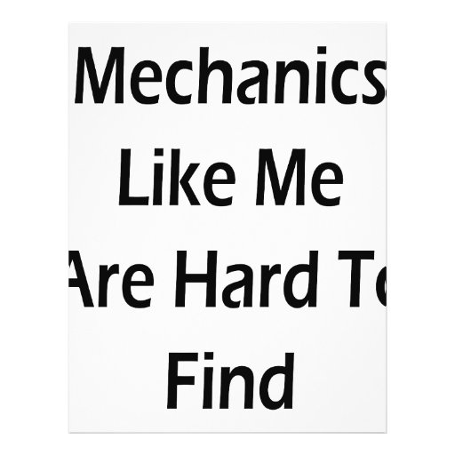 Mechanics Like Me Are Hard To Find Flyer