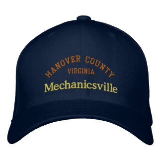 Mechanicsville Hanover County Embroidered Hat
