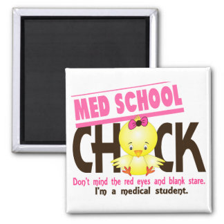Med School Chick 2 Square Magnet