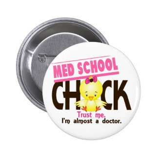 Med School Chick 3 6 Cm Round Badge