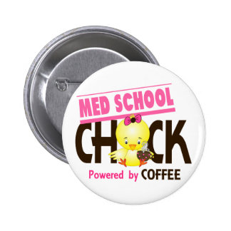 Med School Chick 4 6 Cm Round Badge