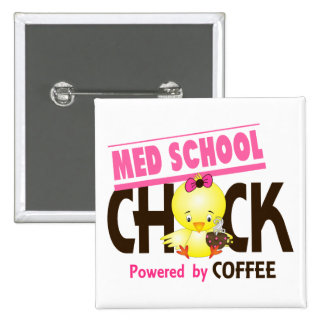 Med School Chick 4 Pinback Buttons