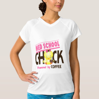Med School Chick 4 Tee Shirts