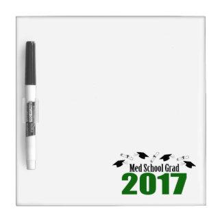 Med School Grad 2017 Caps And Diplomas (Green) Dry Erase White Board