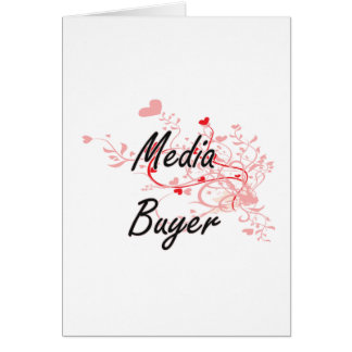 Media Buyer Artistic Job Design with Hearts Greeting Card