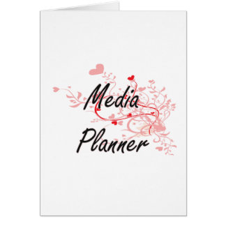 Media Planner Artistic Job Design with Hearts Greeting Card