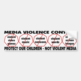 Media Violence Control PROTECT OUR CHILDREN Bumper Sticker