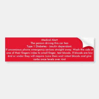 Medical Alert Type 1 diabetes Driver car sticker Bumper Sticker
