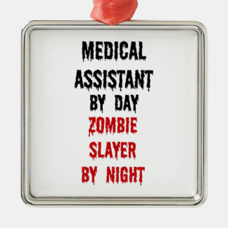 Medical Assistant Zombie Slayer Metal Ornament