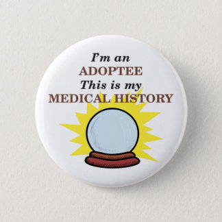 Medical History 6 Cm Round Badge