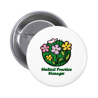 Medical Practice Manager Blooms 6 Cm Round Badge