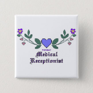 Medical Receptionist CS Print 15 Cm Square Badge