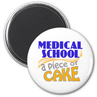Medical School - Piece of Cake Refrigerator Magnet