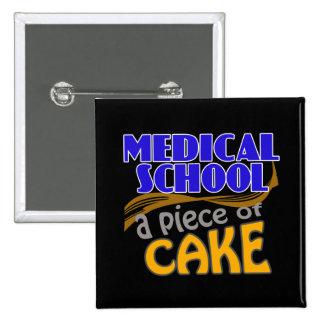 Medical School - Piece of Cake Pins