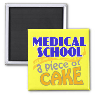 Medical School - Piece of Cake Square Magnet