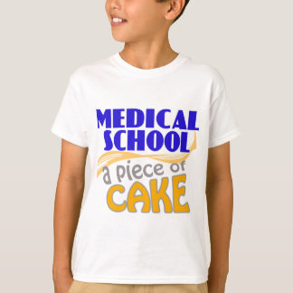Medical School - Piece of Cake T-Shirt
