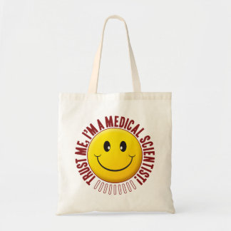 Medical Scientist Trust Smiley Budget Tote Bag