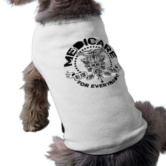 Medicare For Everybody Doggie T-shirt
