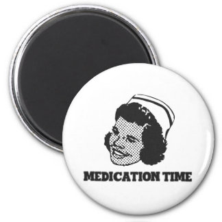 Medication Time Funny Nurse Parody Humor Magnet