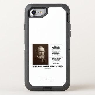 Medicine Psychology Philosophy William James Quote OtterBox Defender iPhone 7 Case