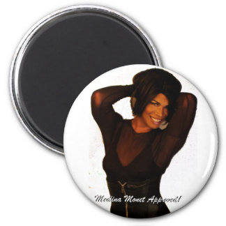 Medina Monet Approved merchandise! Magnet