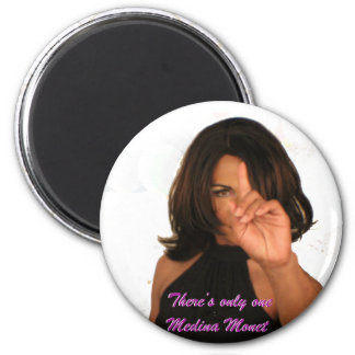 Medina Monet There's only one! 6 Cm Round Magnet