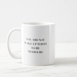 Mediocre Coffee Mug