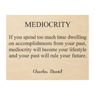 Mediocrity 3 wood wall decor