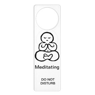 Meditating, Do not disturb Door Knob Hangers