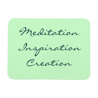 Meditation Inspiration Creation Flexible Magnet